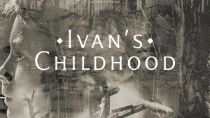 IVAN'S-CHILDHOOD-wb