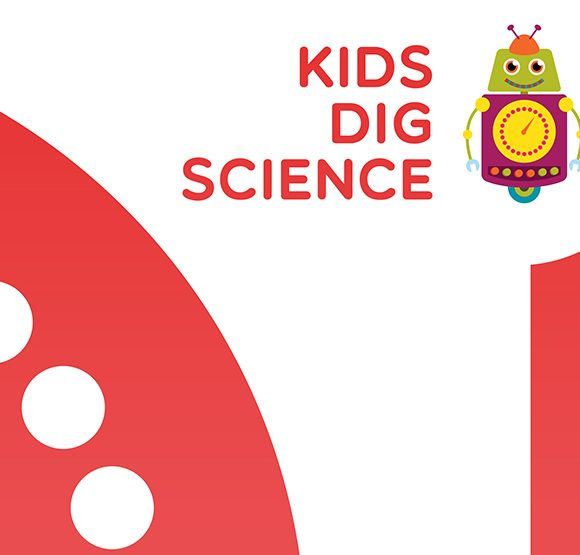 Stop Cutting the Orchids – Kids Dig Science 2018/19