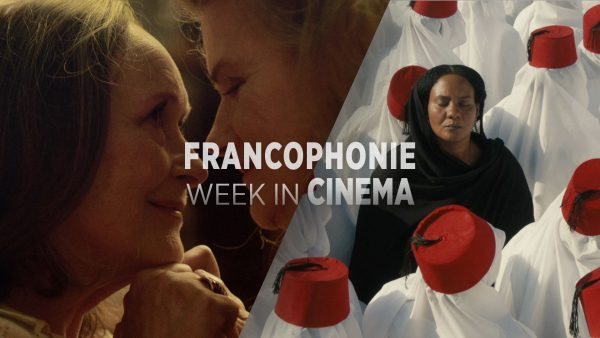 Francophonie Week in Cinema