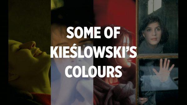 Some of Kieślowski's colours